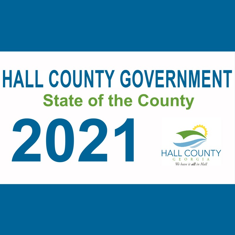Hall County Government State of the County 2021